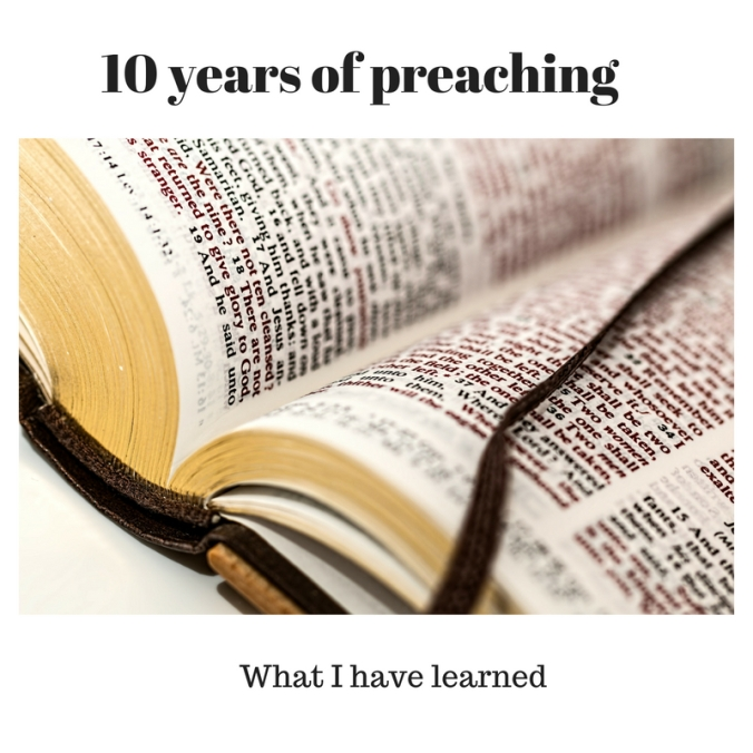 10 years of preaching